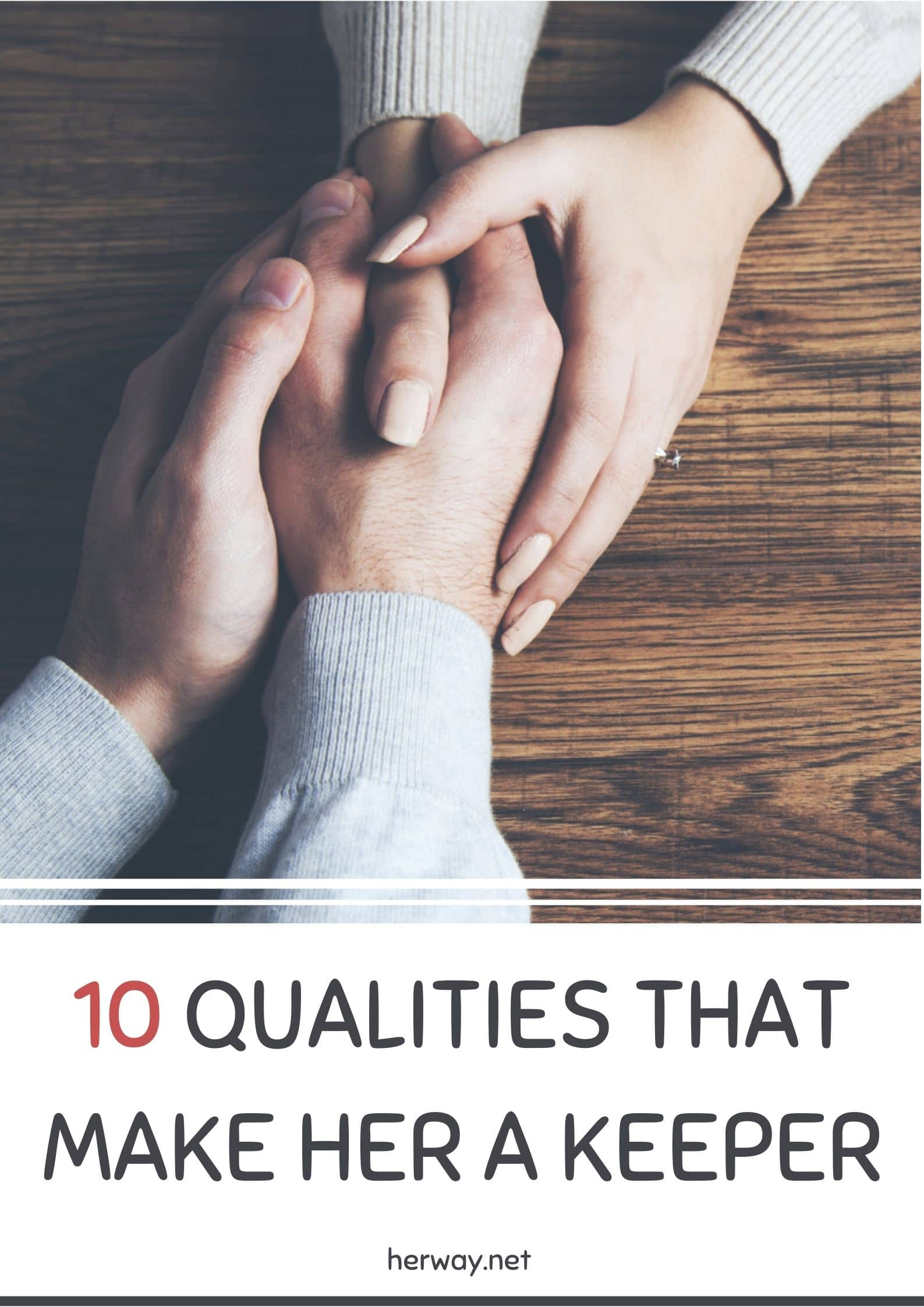 10 Qualities that Make Her a Keeper