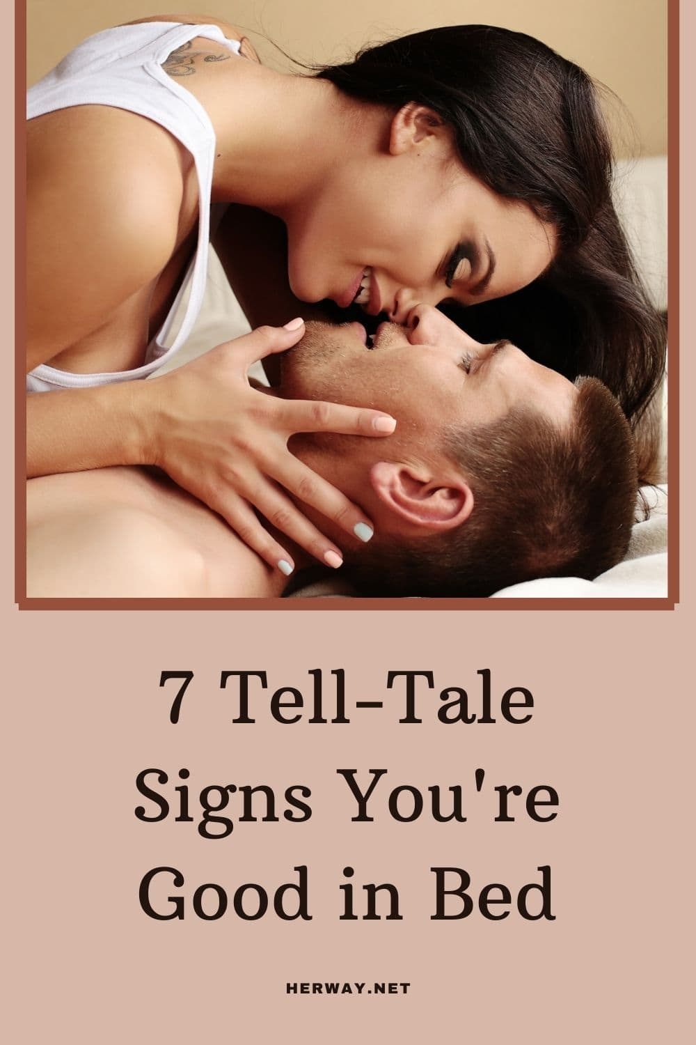 7 Tell-Tale Signs You're Good in Bed