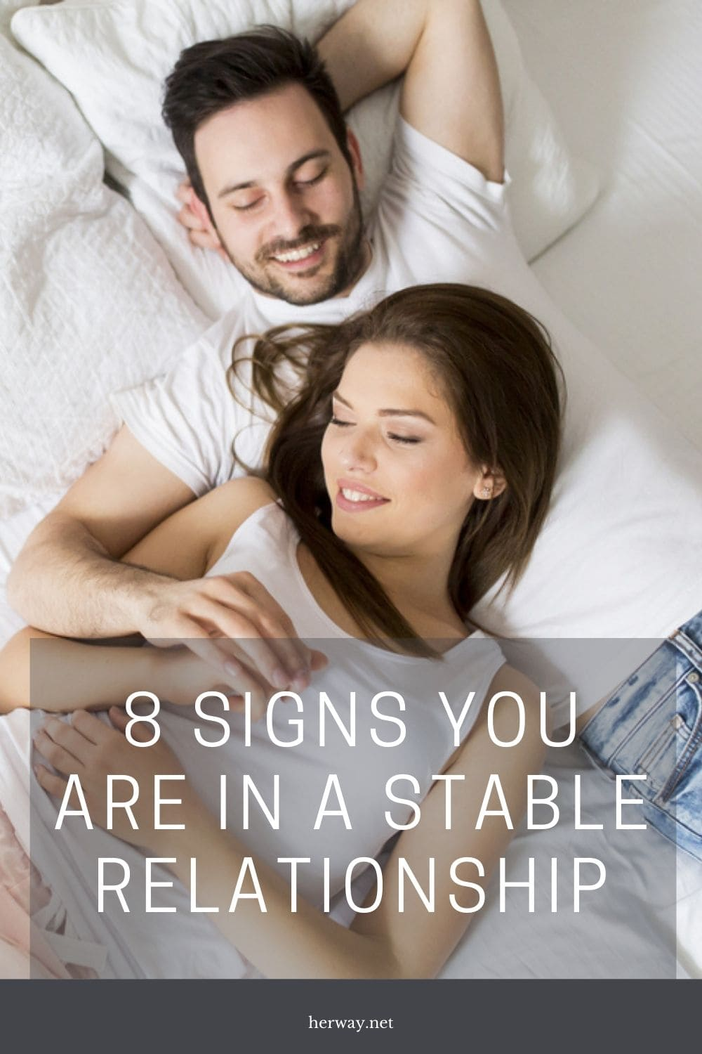 8 Signs You Are in a Stable Relationship