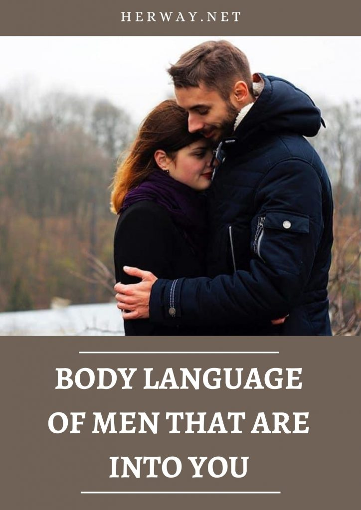 Body Language Of Men That Are Into You