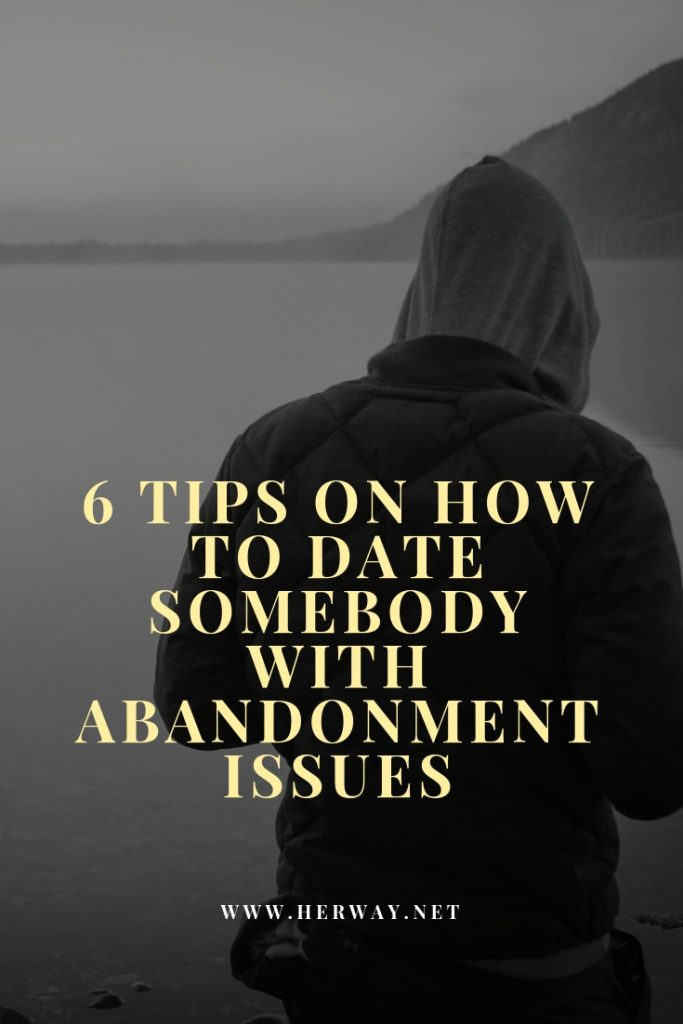 Abandonment issues and dating