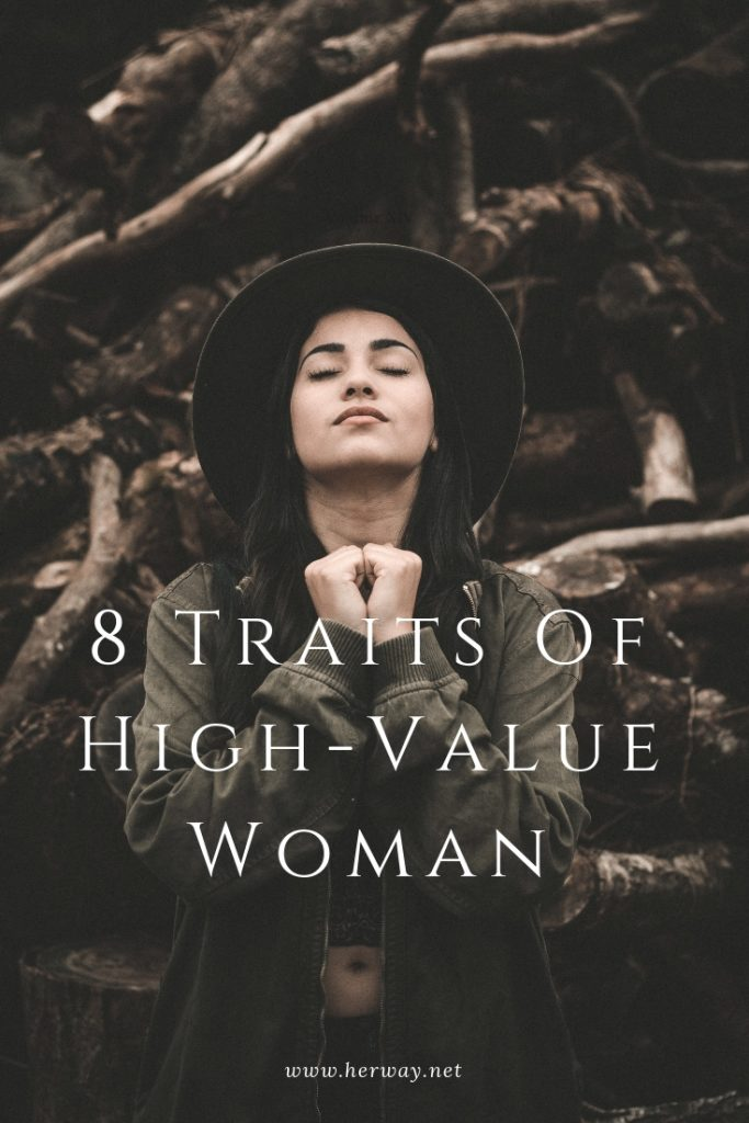 8 Traits Of High-Value Woman