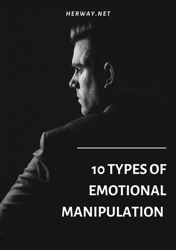 10 Types Of Emotional Manipulation