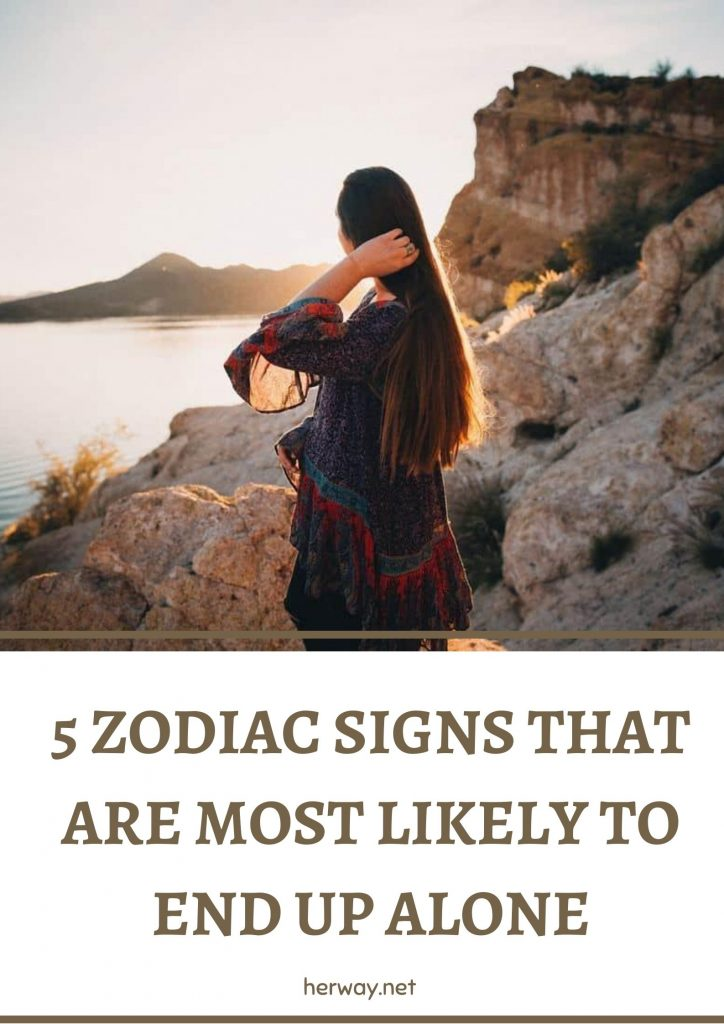 5 Zodiac Signs That Are Most Likely To End Up Alone