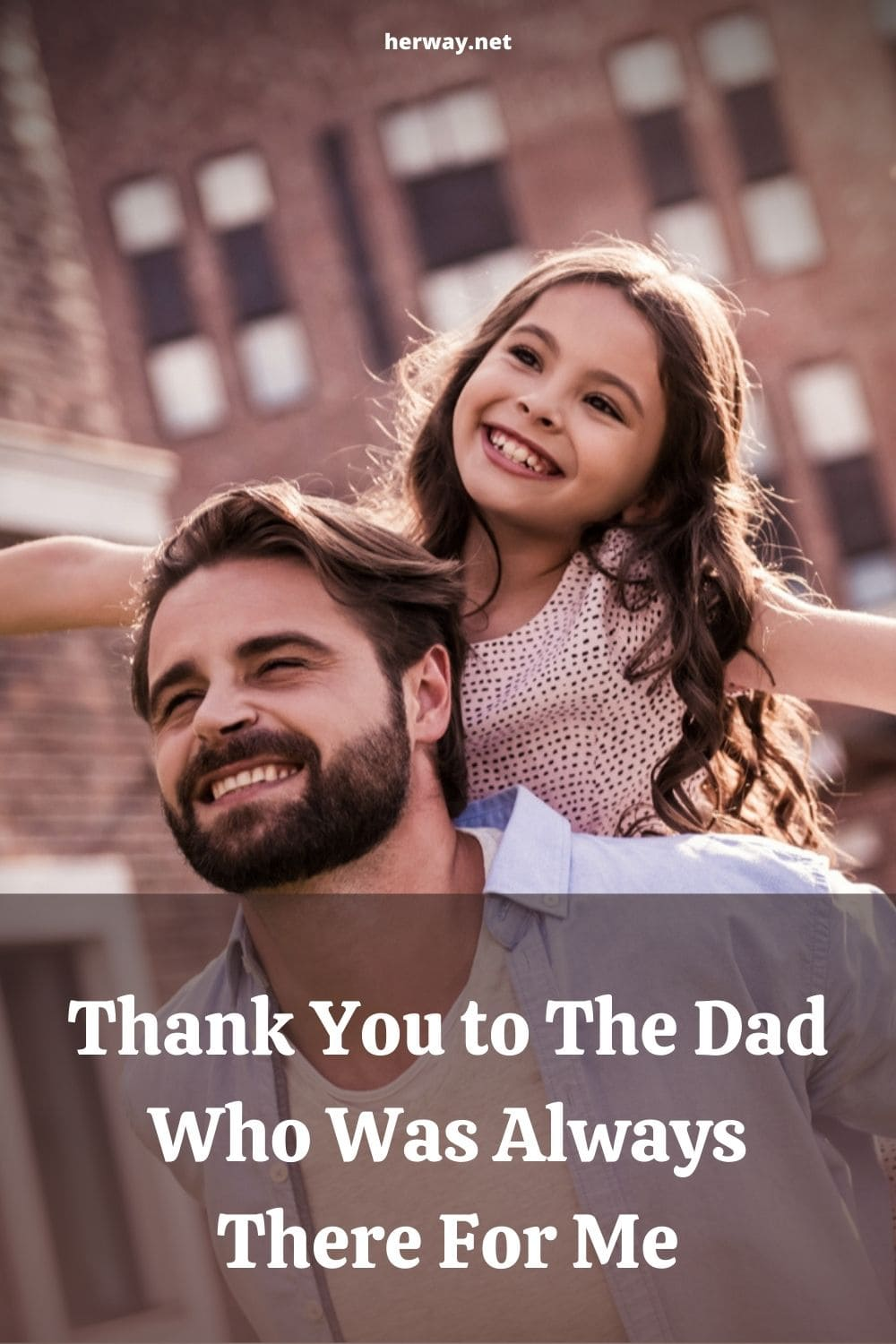 Thank You to The Dad Who Was Always There For Me