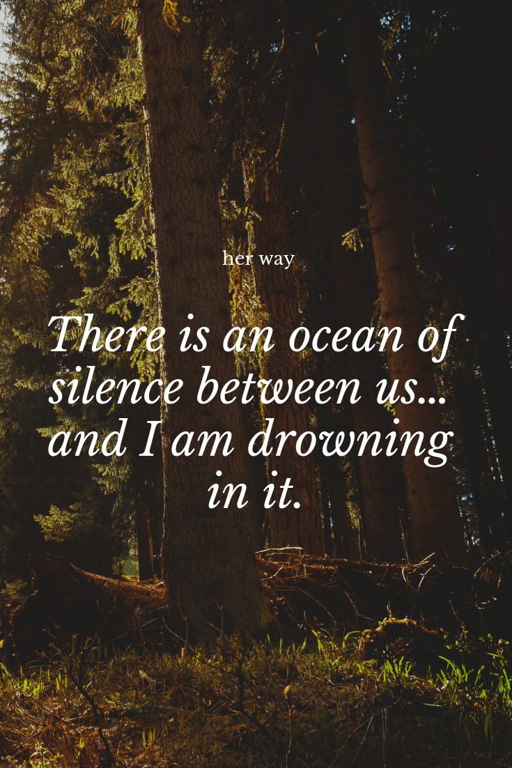 """""""There is an ocean of silence between us… and I am drowning in it."""" ~ Ranata Suzuki"""