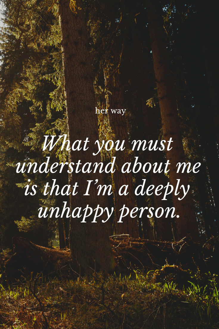 """""""What you must understand about me is that I'm a deeply unhappy person."""" ~ John Green"""