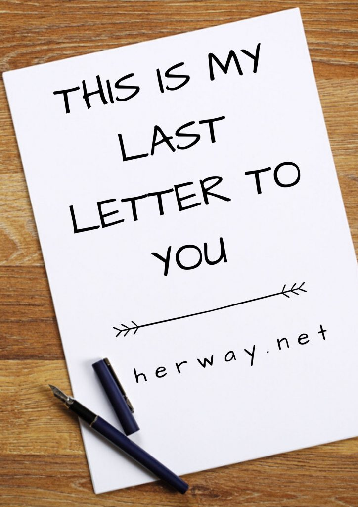 This Is My Last Letter To You