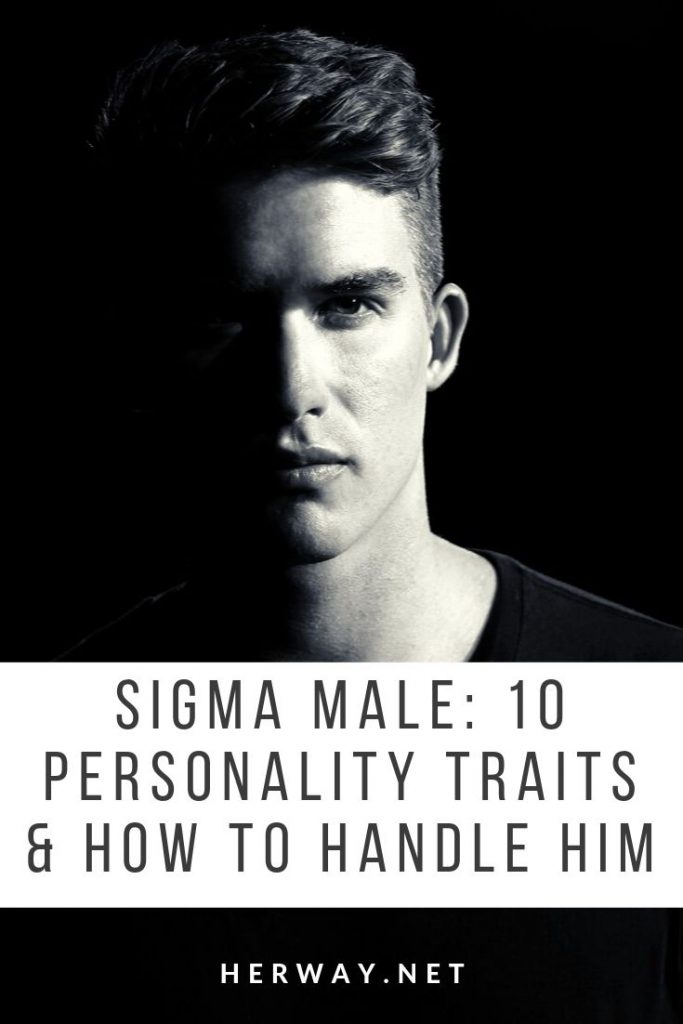 Sigma Male: 10 Personality Traits & How To Handle Him