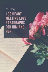 80 heart melting love paragraphs for him and her
