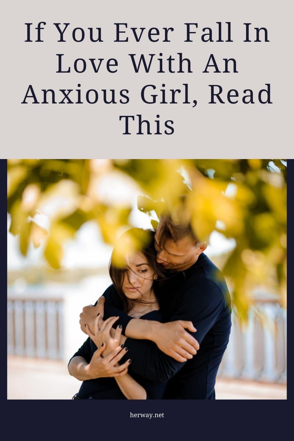 If You Ever Fall In Love With An Anxious Girl, Read This