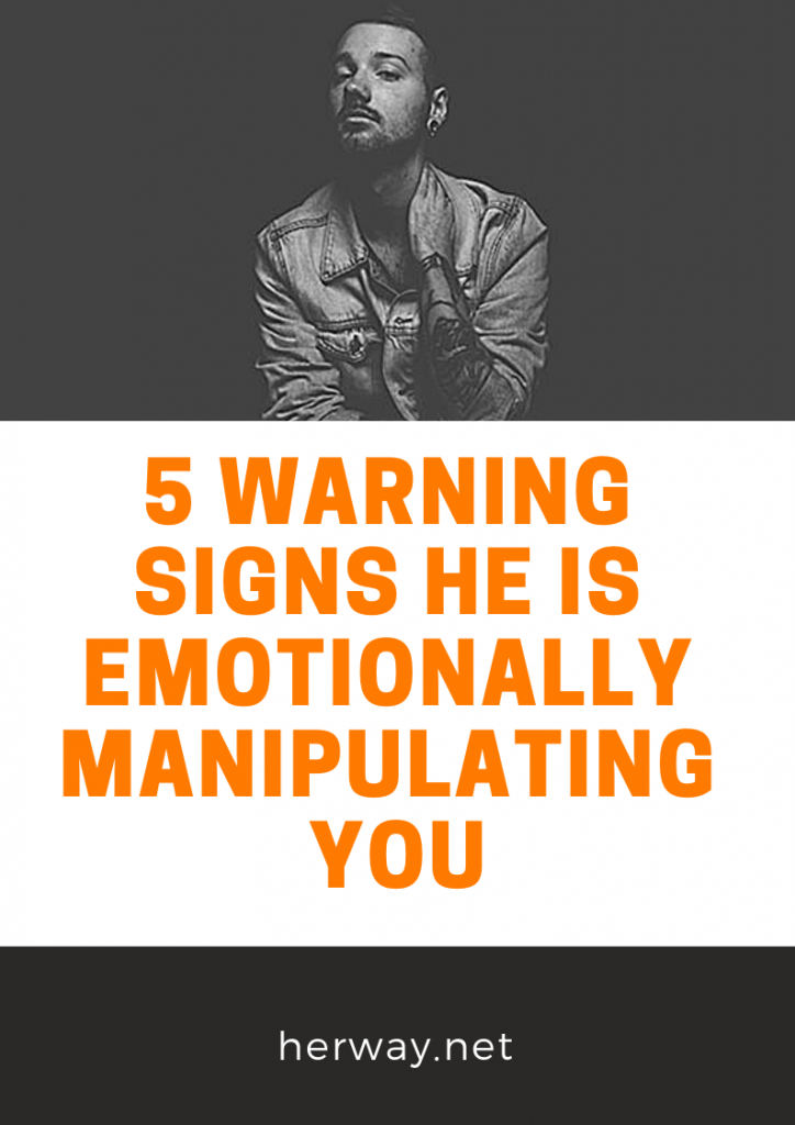 5 Warning Signs He Is Emotionally Manipulating You