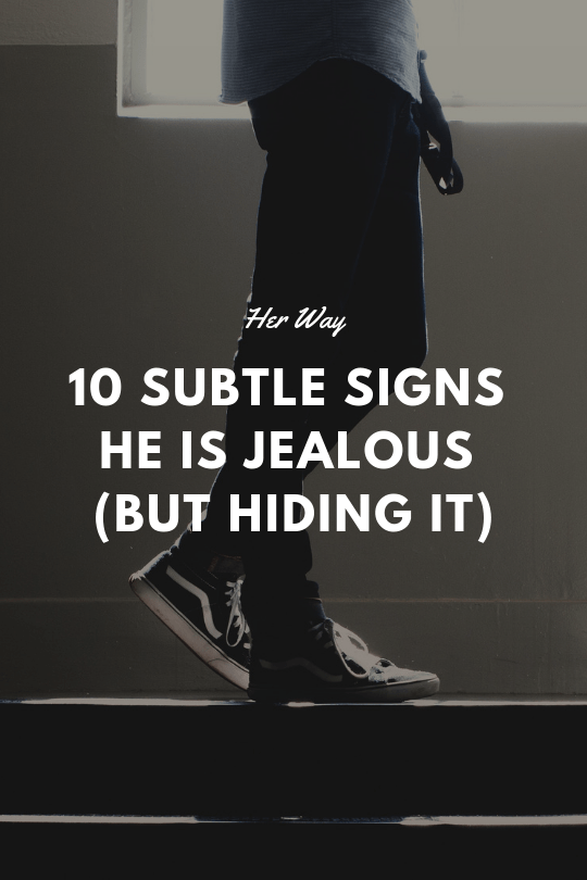 How to tell if a man is jealous