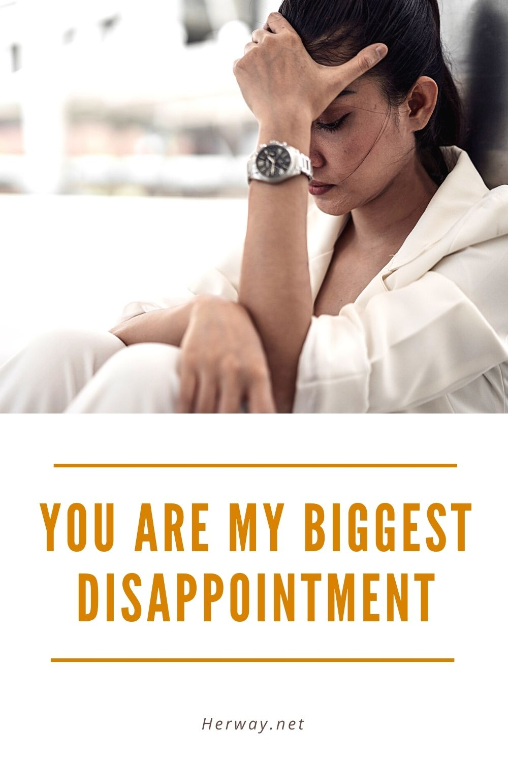 You Are My Biggest Disappointment