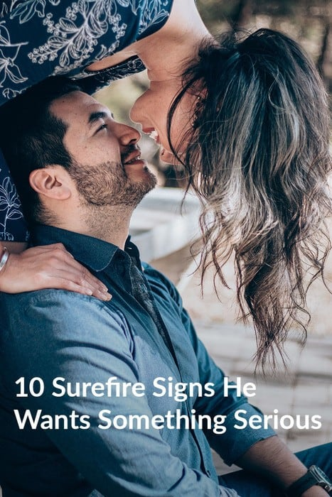 10 Surefire Signs He Wants Something Serious