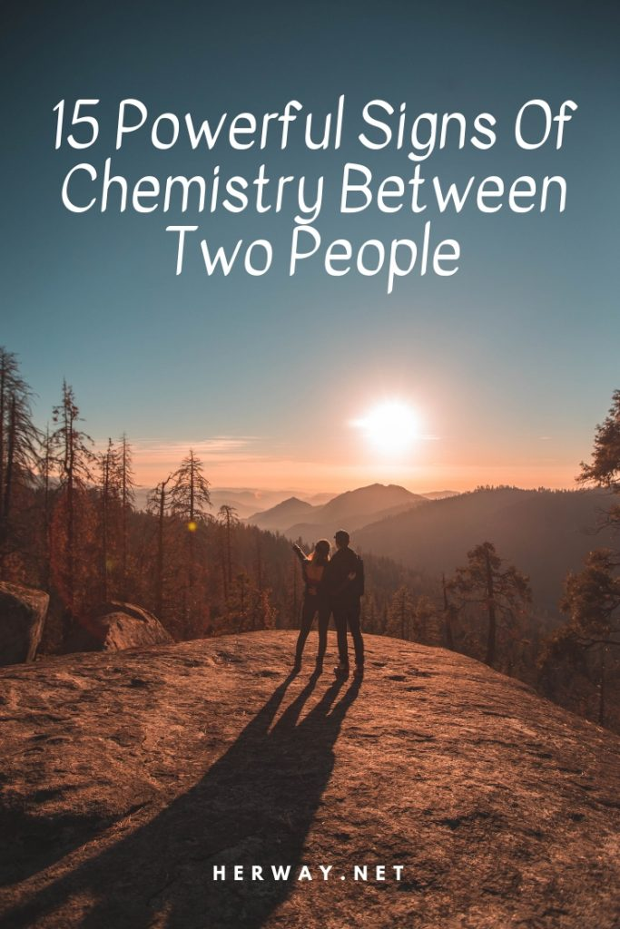 Signs you two have chemistry