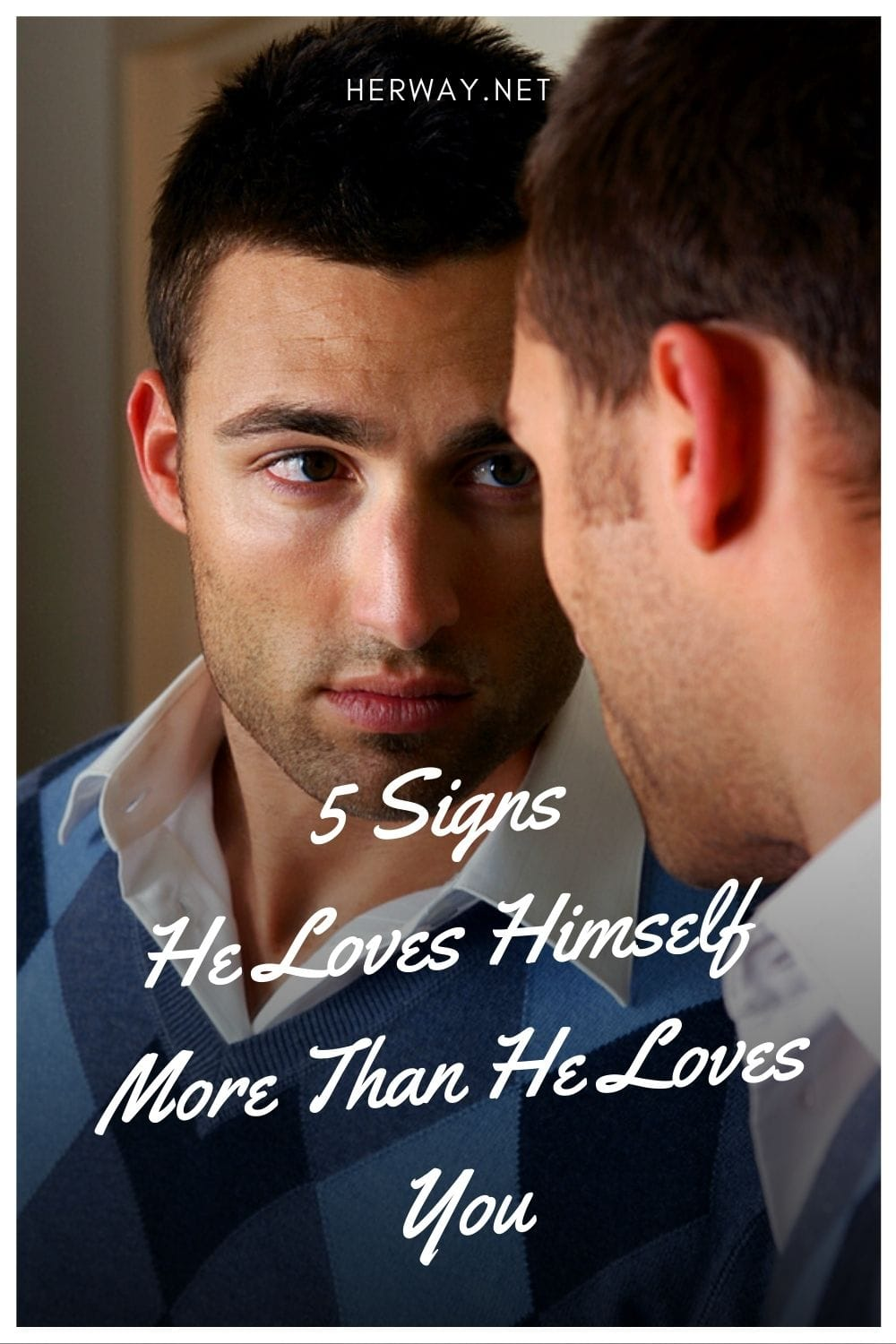 5 Signs He Loves Himself More Than He Loves You