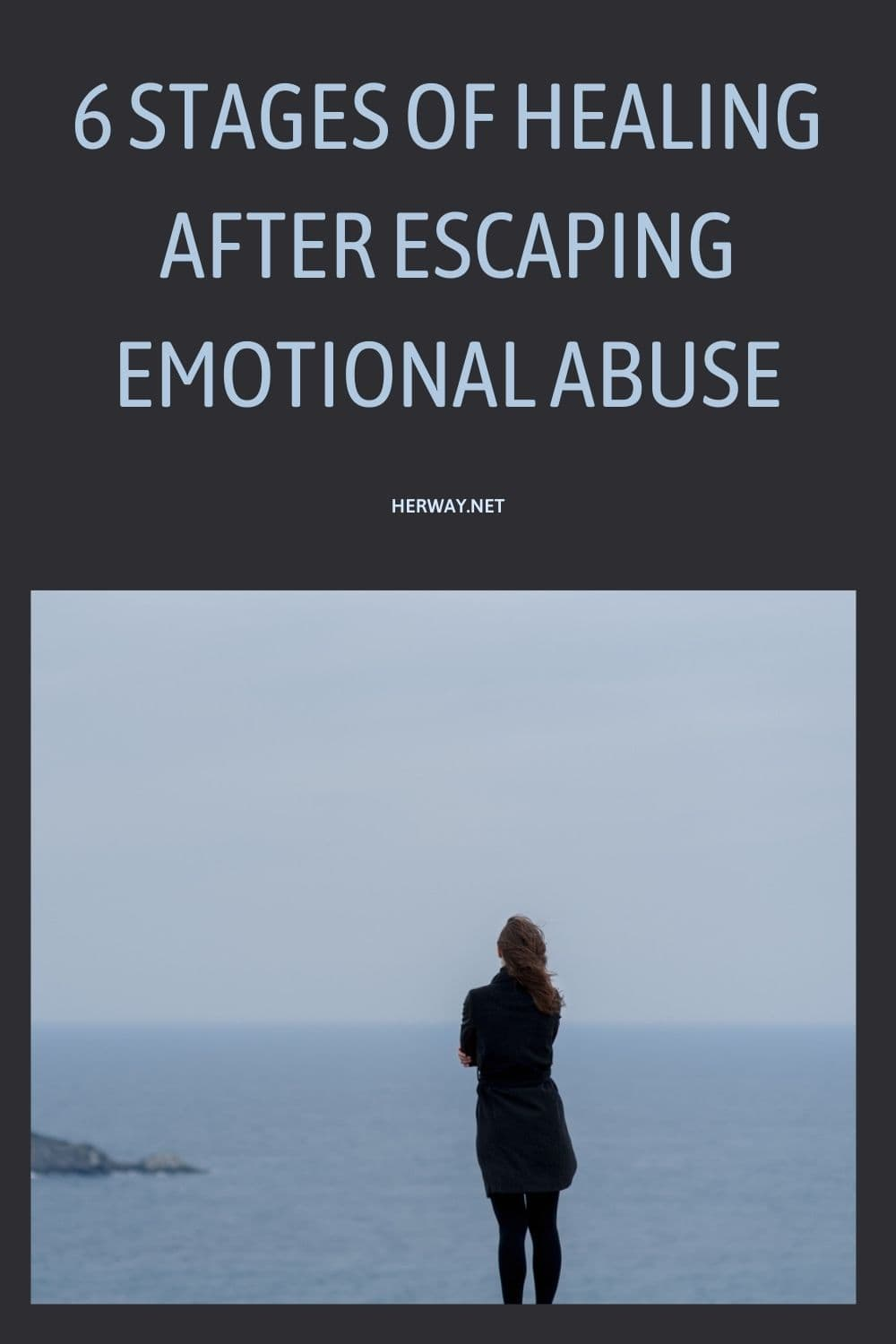 6 Stages Of Healing After Escaping Emotional Abuse