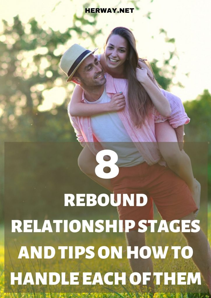 8 Rebound Relationship Stages And Tips On How To Handle Each Of Them