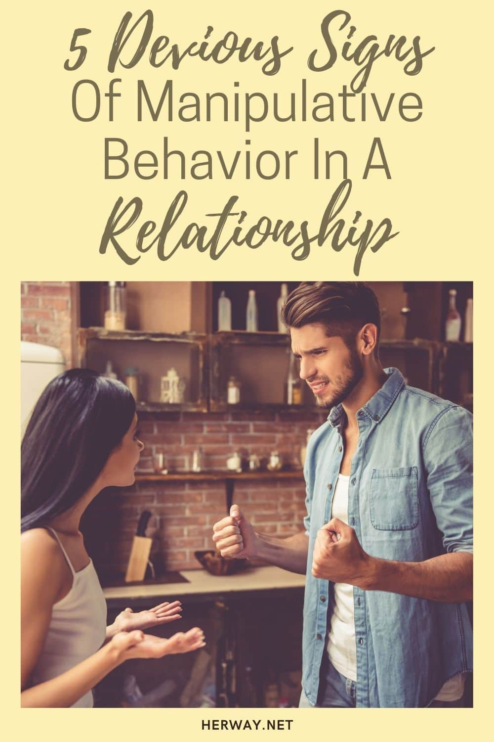 5 Devious Signs Of Manipulative Behavior In A Relationship