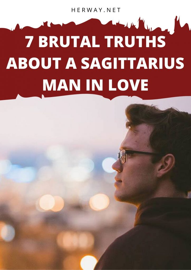 7 Brutal Truths About A Sagittarius Man In Love