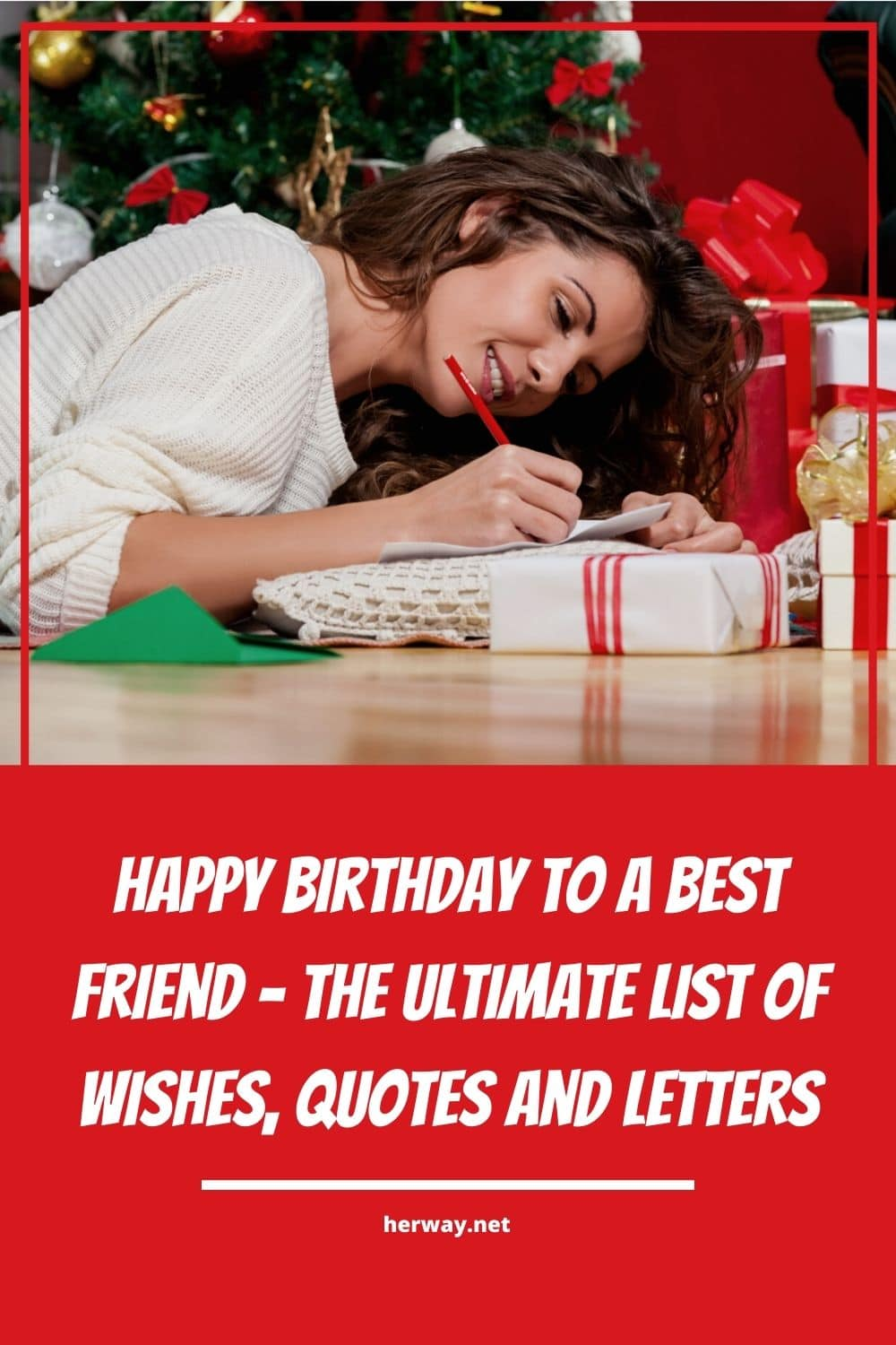 Happy Birthday To A Best Friend - The Ultimate List Of Wishes, Quotes And Letters