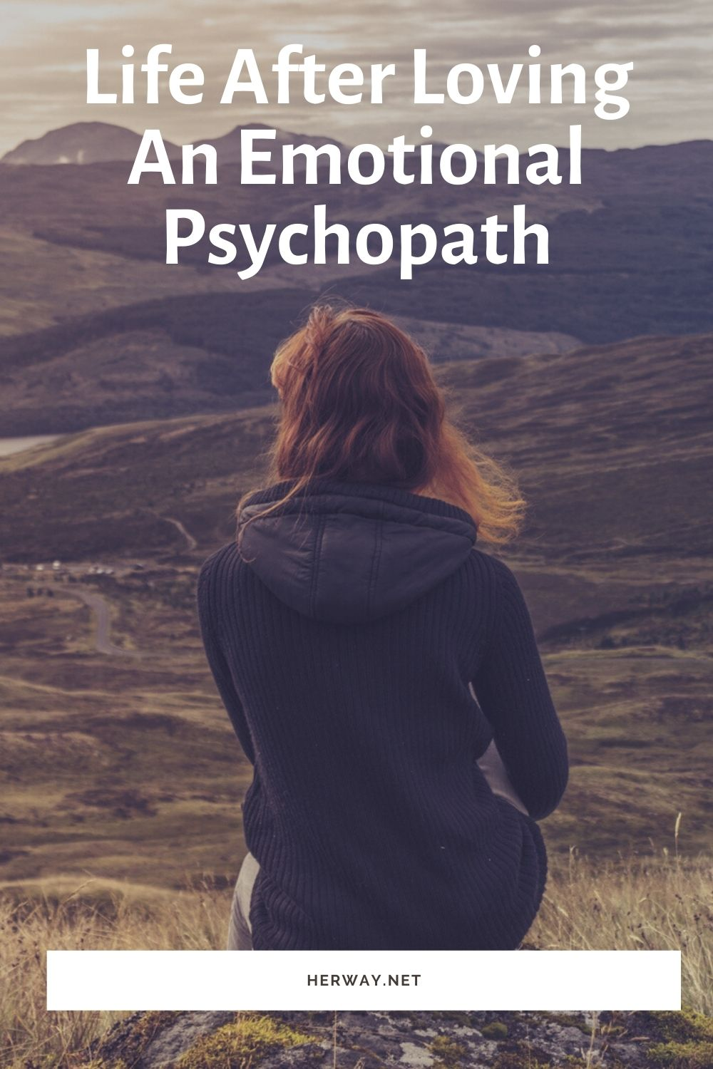 Life After Loving An Emotional Psychopath