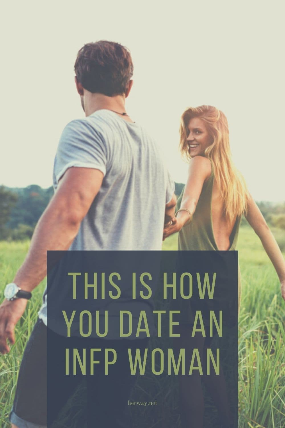 This Is How You Date An INFP Woman