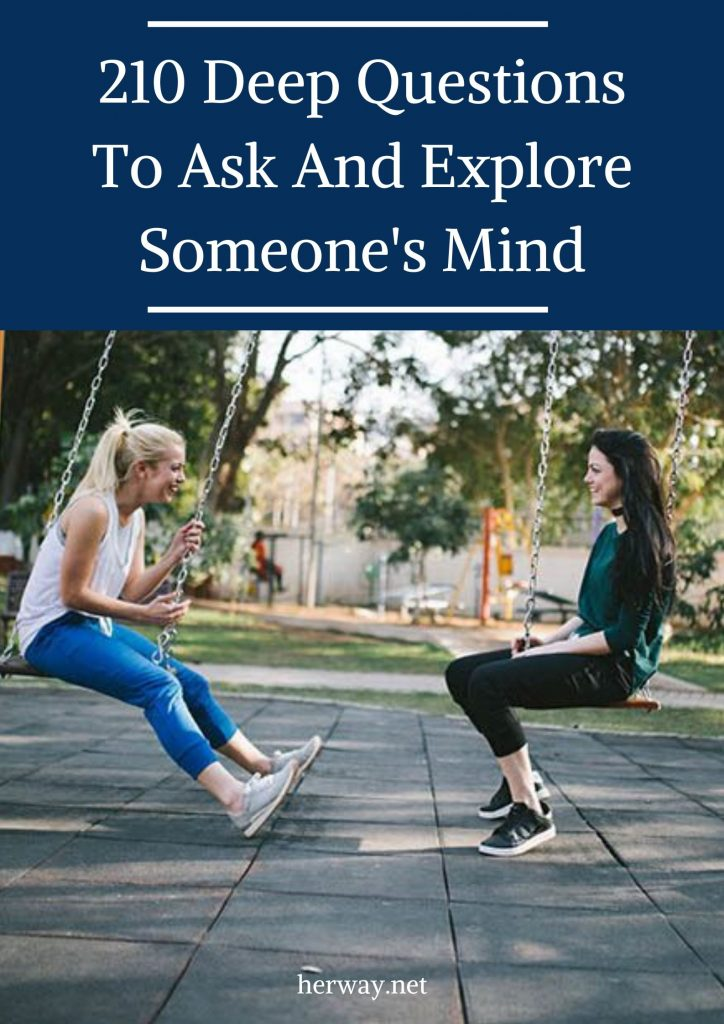 210 Deep Questions To Ask And Explore Someone's Mind