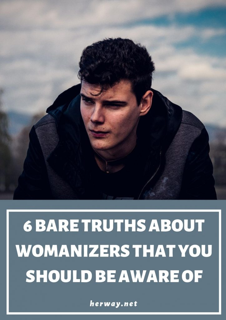 6 Bare Truths About Womanizers That You Should Be Aware Of Pinterest