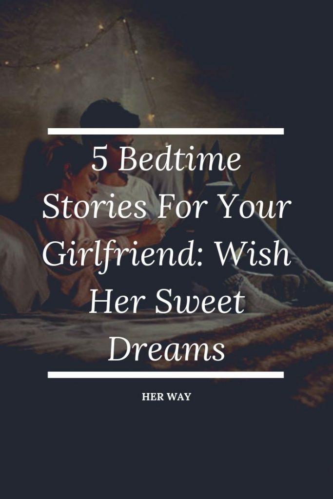 Bedtime short stories for girlfriend