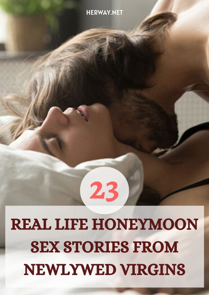 23 Real Life Honeymoon Sex Stories From Newlywed Virgins