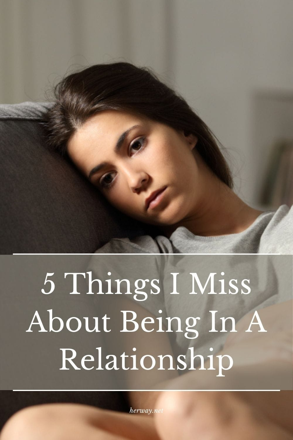 5 Things I Miss About Being In A Relationship