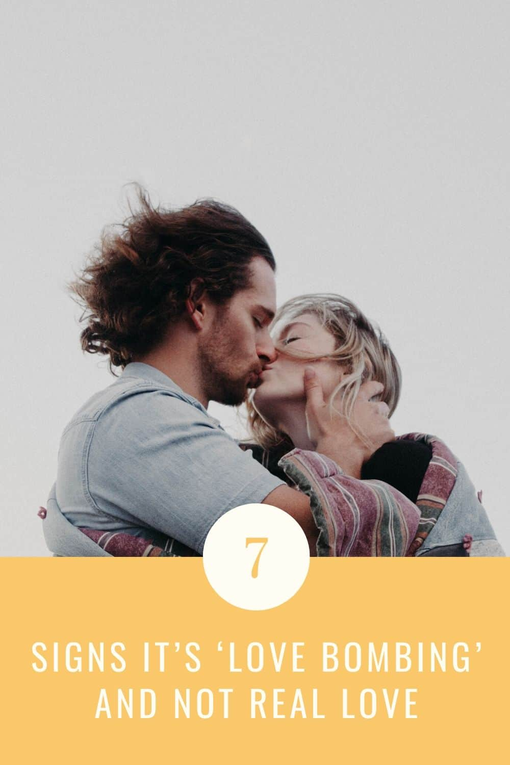 SIGNS IT'S 'LOVE BOMBING' AND NOT REAL LOVE