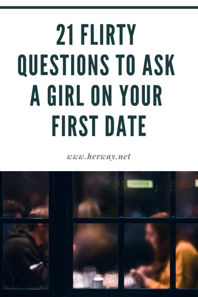 flirtatious questions to ask a woman