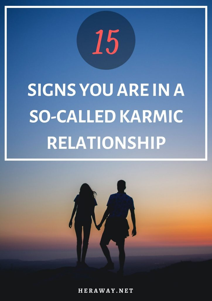 15 Signs You Are In A So-Called Karmic Relationship