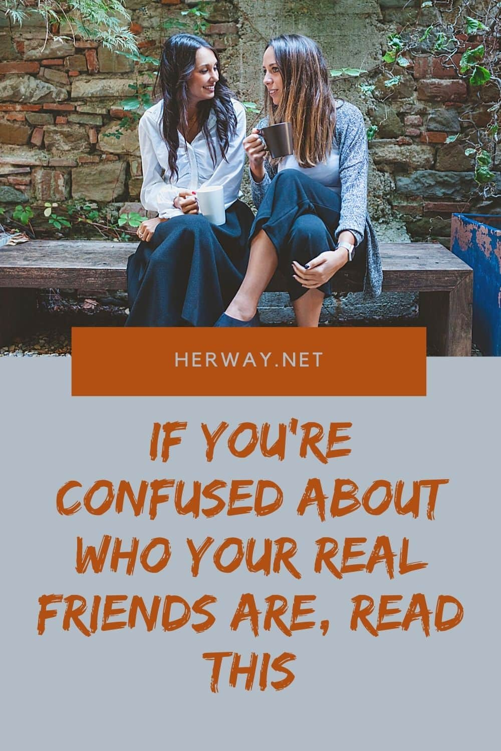 If You're Confused About Who Your Real Friends Are, Read This