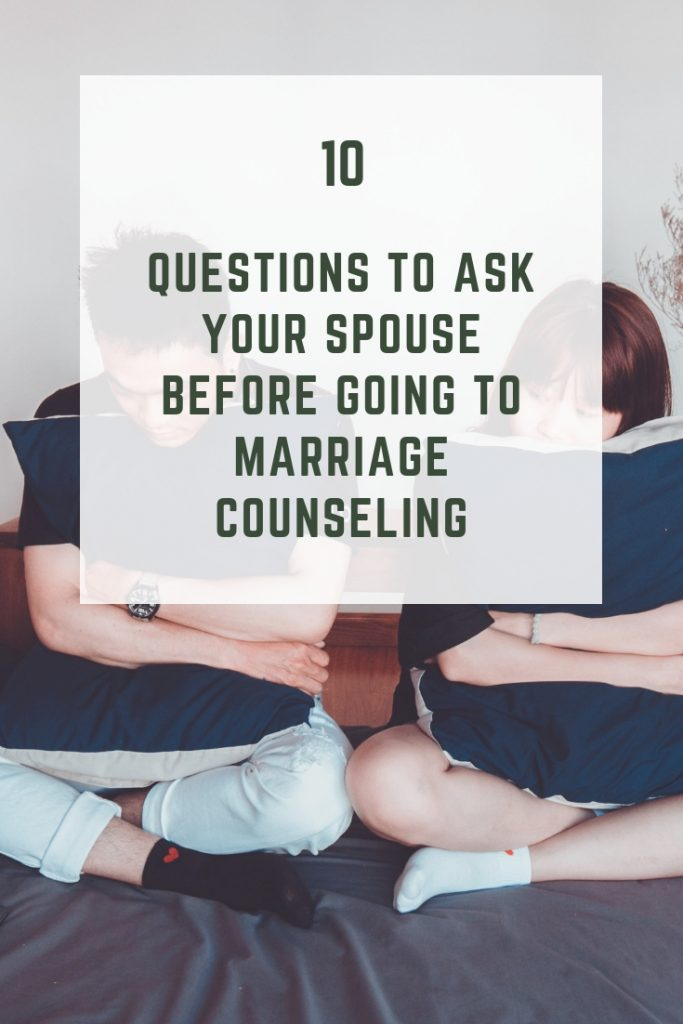 10 Questions To Ask Your Spouse Before Going To Marriage Counseling