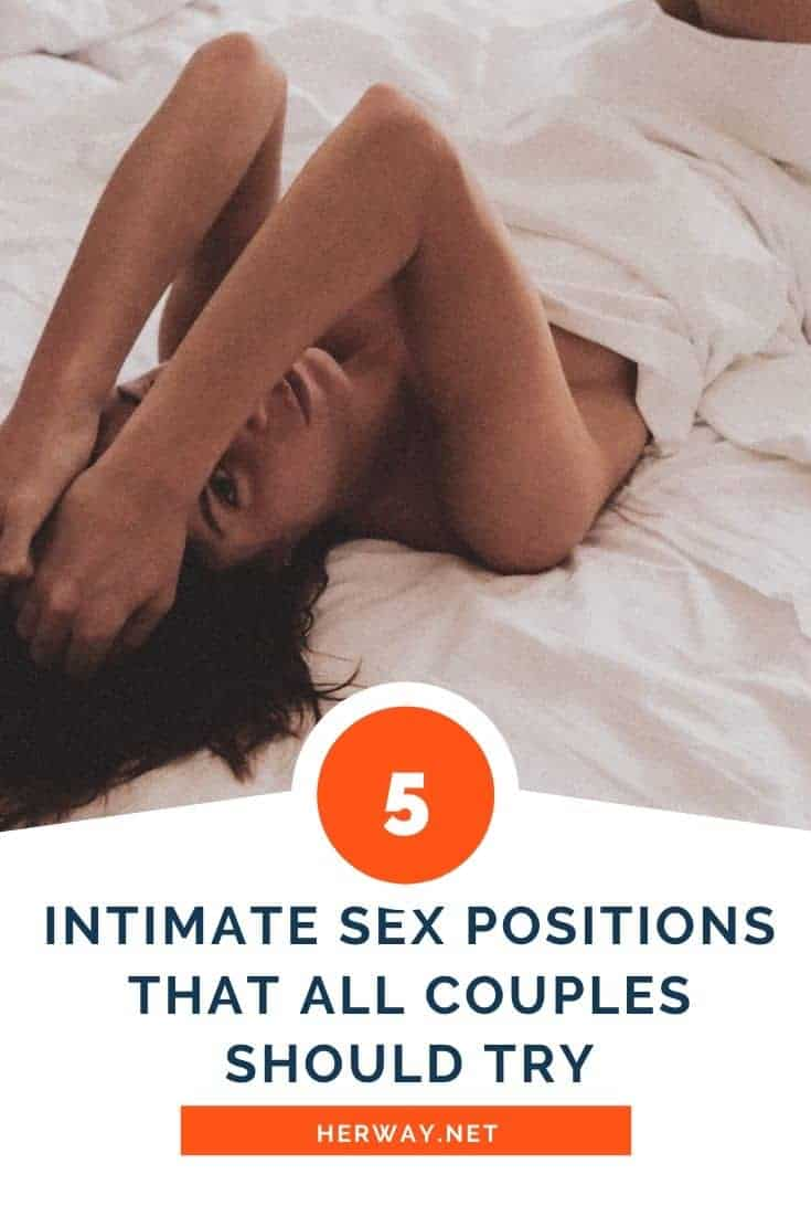 5 Intimate Sex Positions That All Couples Should Try