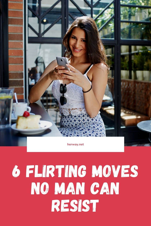 6 Flirting Moves No Man Can Resist