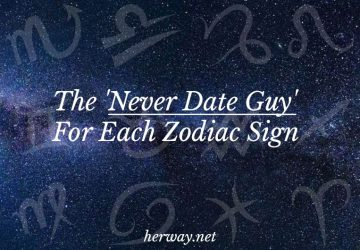 The 'Never Date Guy' For Each Zodiac Sign