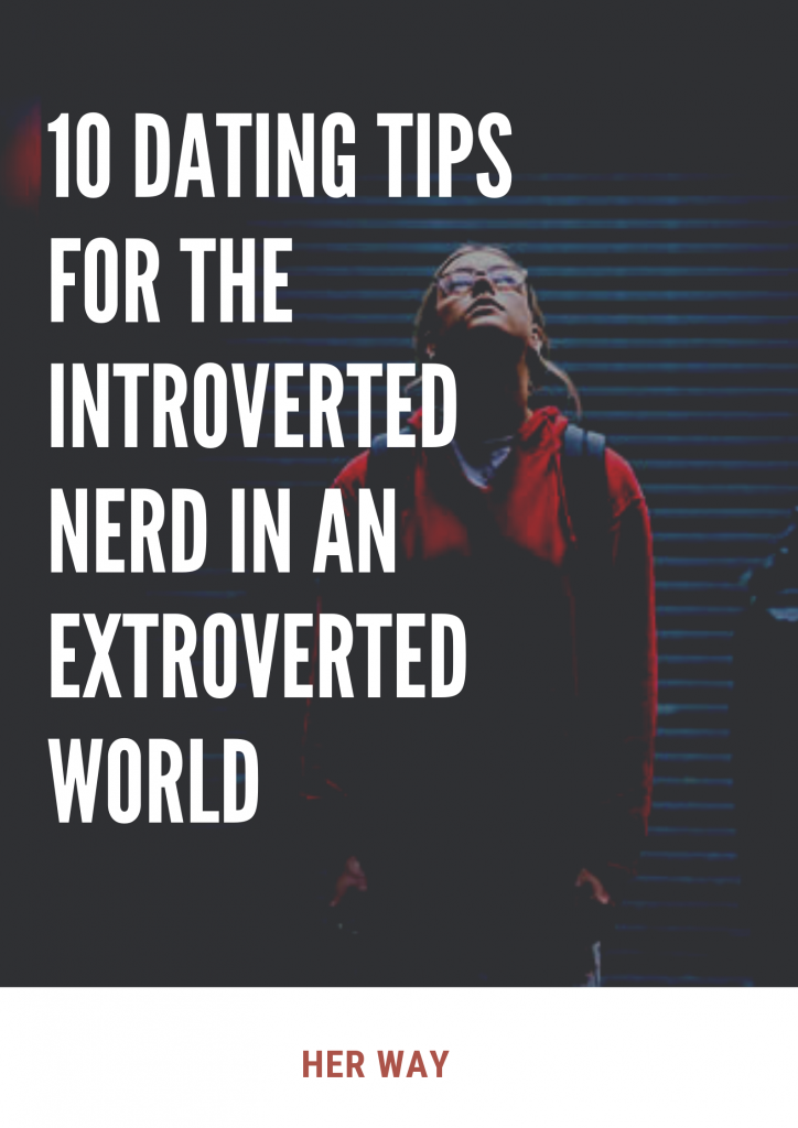 Four Rules for Dating a Nerd