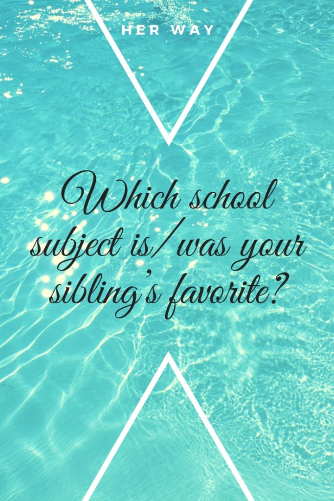 Which school subject is/was your sibling's favorite?