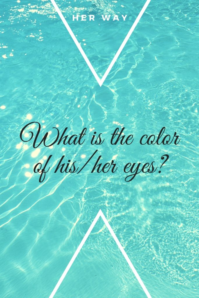 What is the color of his/her eyes?