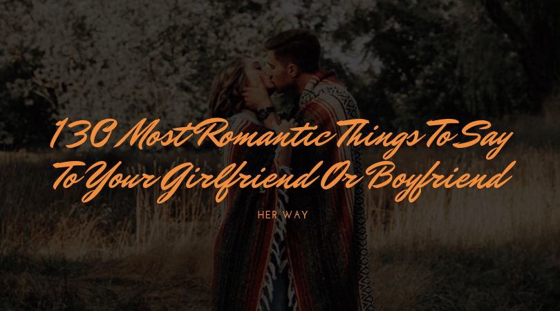 romantic things for your boyfriend