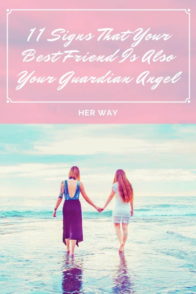 11 Signs That Your Best Friend Is Also Your Guardian Angel