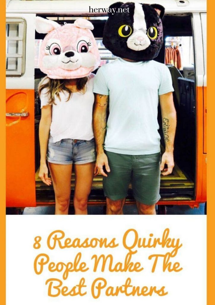 8 Reasons Quirky People Make The Best Partners