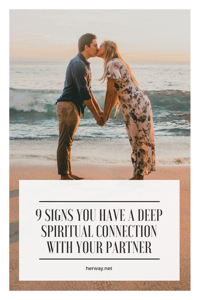 9 Signs You Have A Deep Spiritual Connection With Your Partner