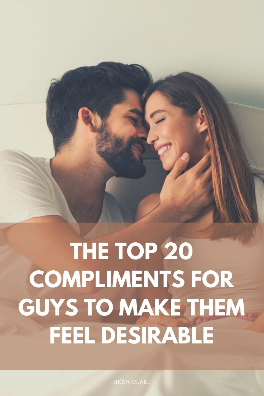 The Top 20 Compliments For Guys To Make Them Feel Desirable