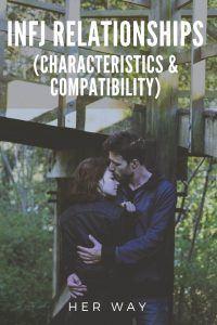 INFJ Relationships (Characteristics & Compatibility)
